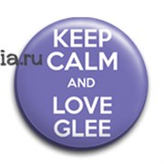 """Значок """"Keep calm and love glee"""""""