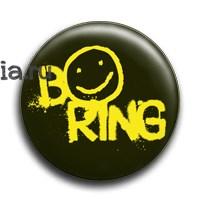 """Значок """"Boring"""" (Шерлок) - фото 4040"""