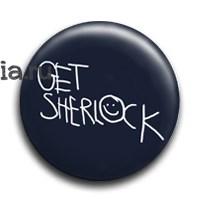 "Значок ""Get Sherlock"" (Шерлок) - фото 4041"