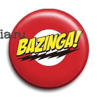 "Значок ""Bazinga"" (Теория большого взрыва) - фото 6812"
