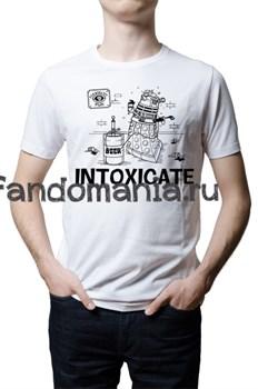 """Футболка """"Intoxicate"""" (Доктор кто) - фото 7085"""