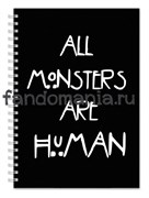 "Блокнот ""All monsters are human""  (Американская история ужасов)"