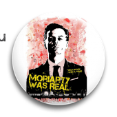 "Значок ""Moriarty was real"" (Шерлок)"