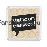 """Магнит """"Vatican cameos"""" (Шерлок)"""