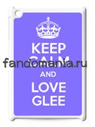 """Чехол для iPad """"Keep calm and love Glee"""""""