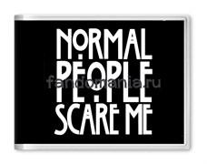 """Обложка на студенческий билет """"Normal people scare me"""" (Американская история ужасов)"""
